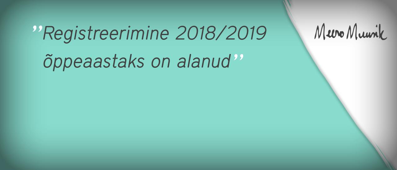 Registreerimine 2018/2019
